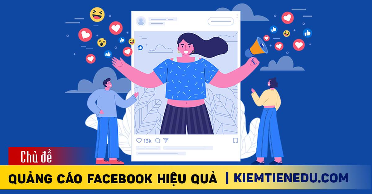 Hướng dẫn quảng cáo facebook ads hiệu quả