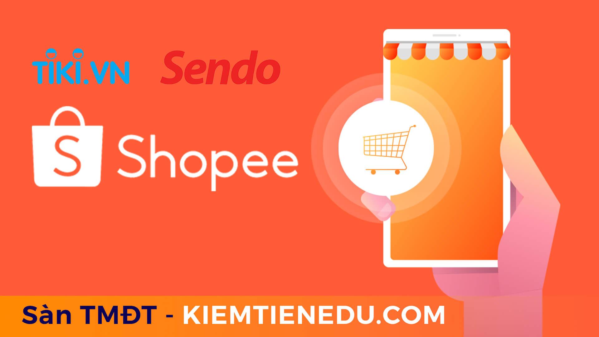 Cách bán hàng trên shopee và thương mại điện tử